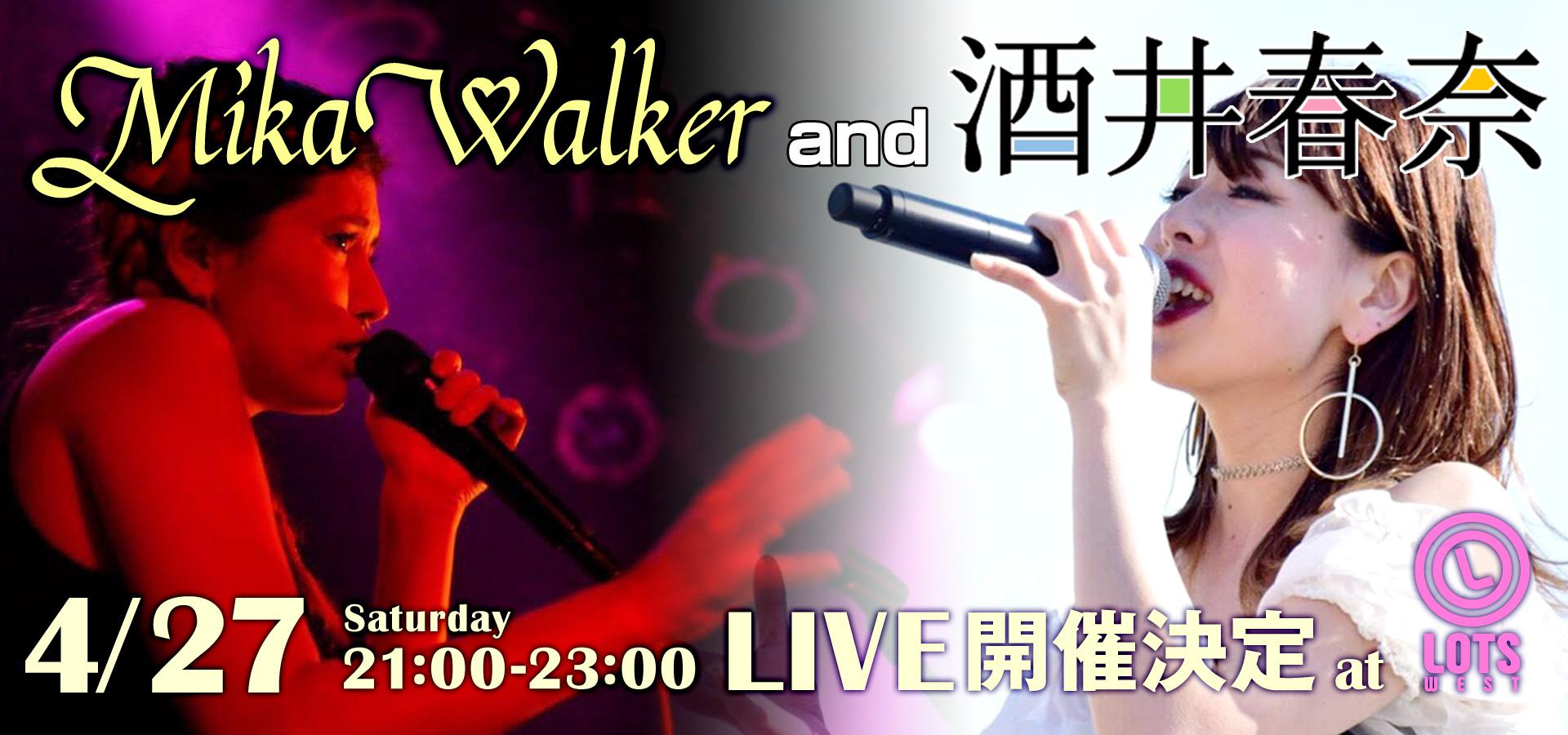 【LIVE告知】MikaWalker and 酒井春奈  Live開催決定‼︎ 4/27(Sat)